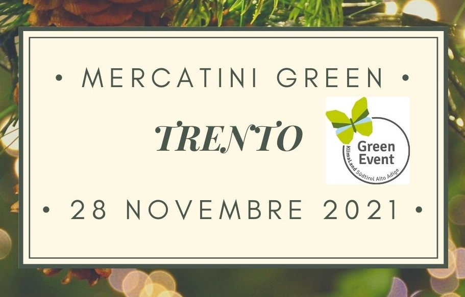 MERCATINI GREEN A TRENTO